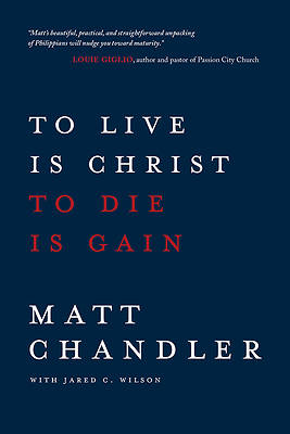 Picture of To Live Is Christ to Die Is Gain