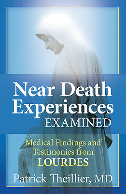 Near Death Experience Examined