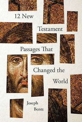Picture of 12 New Testament Passages That Changed the World