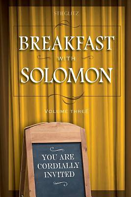Breakfast with Solomon Volume 3