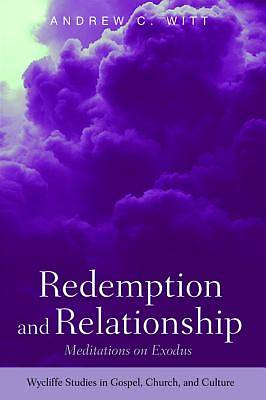 Redemption and Relationship