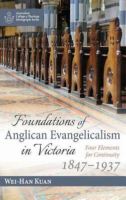 Foundations of Anglican Evangelicalism in Victoria