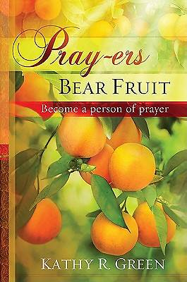 Pray-Ers Bear Fruit