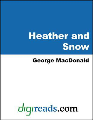 Heather and Snow [Adobe Ebook]
