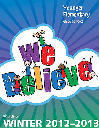 We Believe Younger Elementary Teachers Book Winter 2012