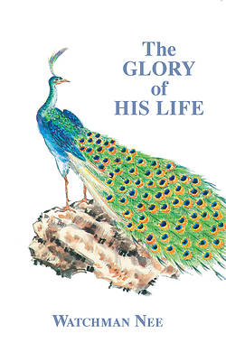 Glory of His Life