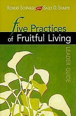 Picture of Five Practices of Fruitful Living Leader Guide
