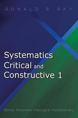 Picture of Systematics Critical and Constructive 1