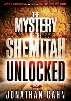 Picture of Unlocking the Mystery of the Shemitah