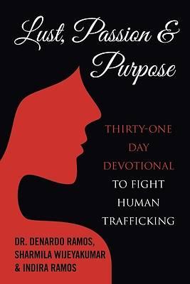 Picture of Lust, Passion & Purpose