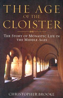 The Age of the Cloister