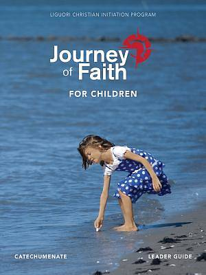 Picture of Journey of Faith for Children, Catechumenate Leader Guide