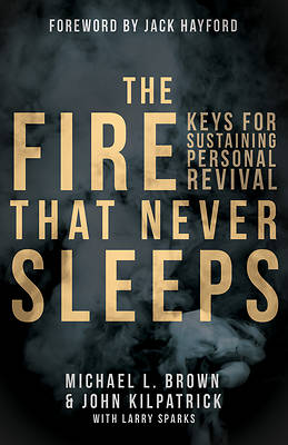 The Fire That Never Sleeps