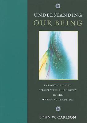 Understanding Our Being
