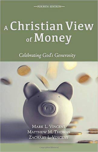 Picture of A Christian View of Money Fourth Edition