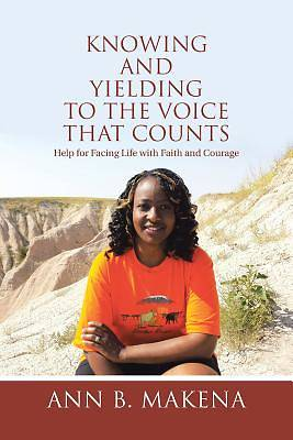 Picture of Knowing and Yielding to the Voice That Counts