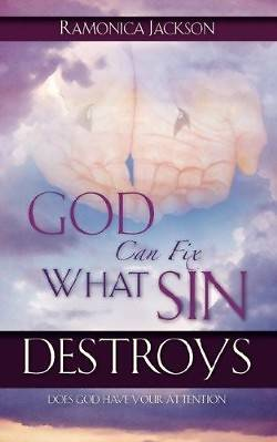 Picture of God Can Fix What Sin Destroys