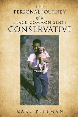 Picture of The Personal Journey of a Black Common Sense Conservative