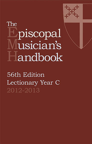 2013 Episcopal Musician Handbook [56th Edition]