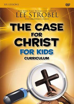 The Case for Christ Childrens Curriculum