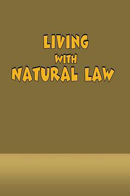 Picture of Living With Natural Law [Adobe Ebook]