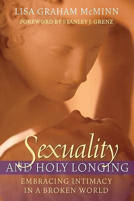 Sexuality and Holy Longing
