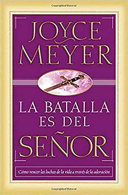 La Batalla Es del Senor / The Battle Belongs to the Lord