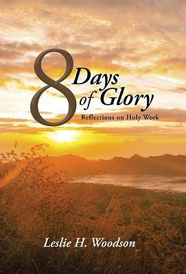 Picture of 8 Days of Glory