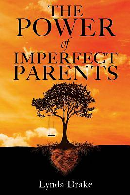 Picture of The Power of Imperfect Parents