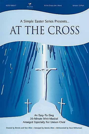 At the Cross Choral Book