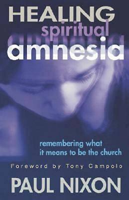 Picture of Healing Spiritual Amnesia
