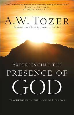 Experiencing the Presence of God [ePub Ebook]