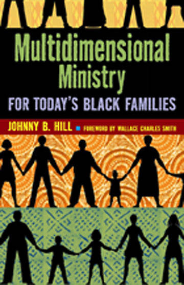 Multidimensional Ministry for Todays Black Families