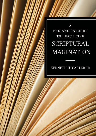Picture of A Beginner's Guide to Practicing Scriptural Imagination