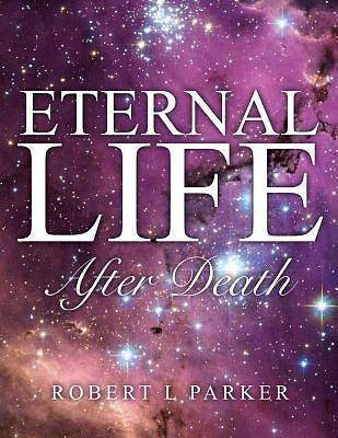 Eternal Life After Death