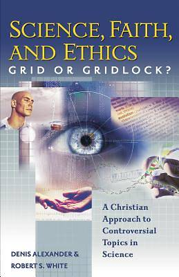 Science, Faith, and Ethics