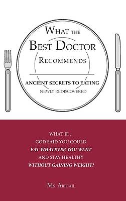 What the Best Doctor Recommends