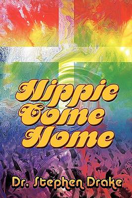 Hippie Come Home