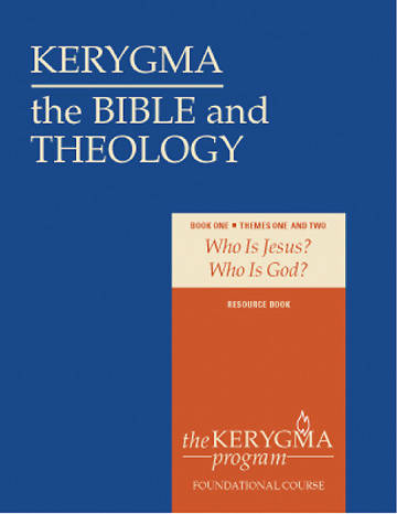 Kerygma - The Bible and Theology Resource Book I