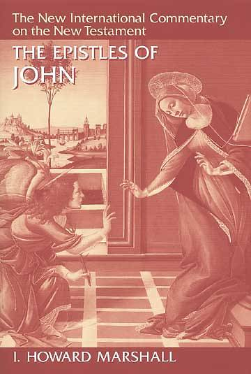 New International Commentary on the New Testament - I, II, III of John