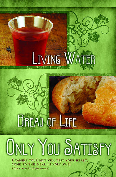 Living Water Bread of Life Communion Bulletin, Regular (Package of 100)