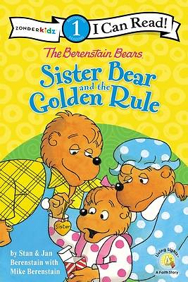 Picture of The Berenstain Bears Sister Bear and the Golden Rule