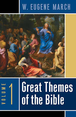 Great Themes of the Bible, Volume One