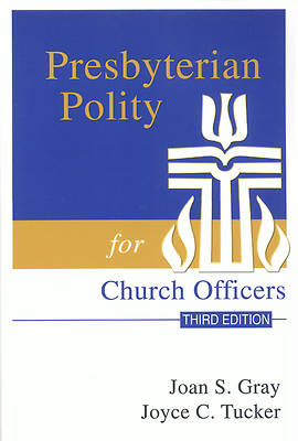Picture of Presbyterian Polity for Church Officers Third Edition
