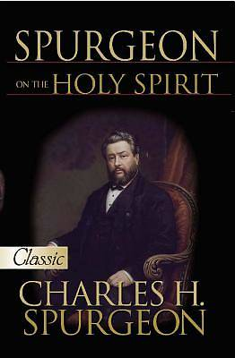 Spurgeon on the Holy Spirit-A Pure Gold Classic