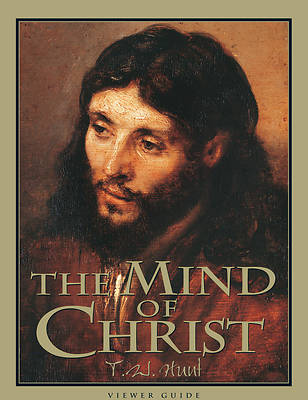 Picture of The Mind of Christ - Viewer Guide Revised