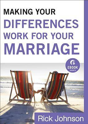 Making Your Differences Work for Your Marriage [ePub Ebook]