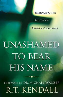 Picture of Unashamed to Bear His Name [ePub Ebook]