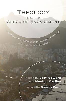 Picture of Theology and the Crisis of Engagement