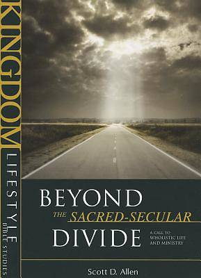 Picture of Beyond the Sacred-Secular Divide